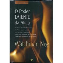 Livro O Poder Latente Da Alma - Watchman Nee