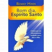 Bom Dia Espírito Santo Benny