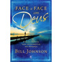 Livro Face A Face Com Deus Bill Johnson