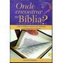 Livro Onde Encontrar Na Bíblia - Geziel Gomes