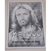 Novo Mateus- A Segunda Vida De Jesus- Capítulo 24