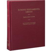 O Novo Testamento Grego - 4ª Edição Revisada #1