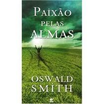 Livro Paixão Pelas Almas - Inspirador!! Frete Só R$ 1,00