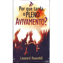 Livro Por Que Tarda O Pleno Avivamento - Leonard Ravenhill