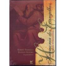 A Harmonia Dos Evangelhos Livro Robert Thomas Stanley Gundry