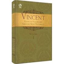 Vincent Estudo Do Vocabulário Grego Do Novo Testamento 2 Vol
