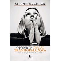 Livro - O Poder Da Oração Transformadora - 7 Oracoes Que ...