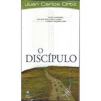 Livro O Discípulo - Juan Carlos Ortiz