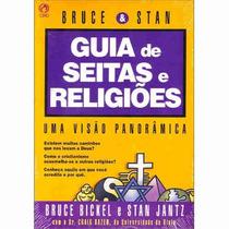 Guia De Seitas E Religiões - Bruce Bickel E Stan Jantz