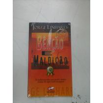 Livro Bênção E Maldição Jorge Linhares