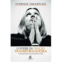 Livro: O Poder Da Oração Transformadora - Livro Evangelico