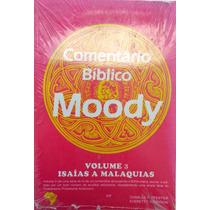 Comentário Bíblico Moody - Vol.3 - Isáias A Malaquias