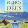 Livro- Filhos De Deus -o Amor Incondicional- Frete Gratis