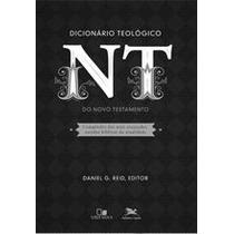 Dicionário Teológico Do Novo Testamento (compêndio Dos Mais