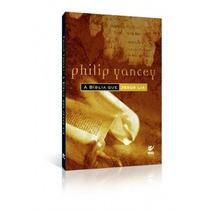 Livro A Bíblia Que Jesus Lia Philip Yancey