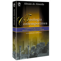 Livro Teologia Conteporânea / Abraão De Almeida.