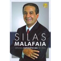 Livro Minhas Experiências De Vida - Silas Malafaia