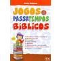 Jogos & Passatempos Bíblicos Silvio Nakano A D Santos