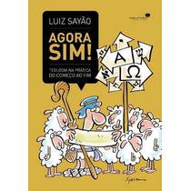 Teologia Na Prática Do Começo Ao Fim Livro Luiz Sayão