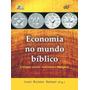 Economia No Mundo Biblico #1