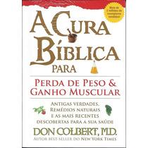 Livro A Cura Bíblica Para Perda De Peso E Ganho Muscular