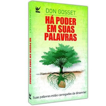 Livro Há Poder Em Suas Palavras Ed. Bolso - Don Gossett