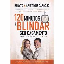 Livro - 120 Minutos Para Blindar Seu Casamento - Lacrado