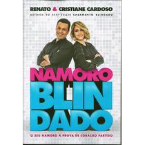 Livro Namoro Blindado - Renato & Cristiane Cardoso