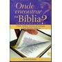 Onde Encontrar Na Bíblia Chave Bíblica Sermões Geziel Gomes