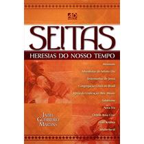 Livro Seitas E Heresias Do Nosso Tempo - Jaziel G. Martins