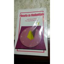 Filosofia Da Mediunidade V - J. Nunes Maia | Pelo E. Miramez