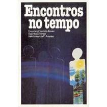 Encontros No Tempo, Francisco Cândido Xavier