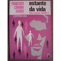 Estante Da Vida Francisco Candido Xavier