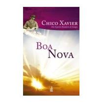 Boa Nova (novo Projeto) - Francisco C. Xavier, Humberto De C