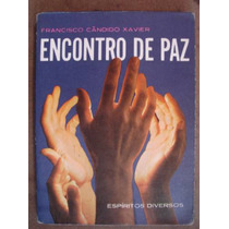 Encontro De Paz Francisco Candido Xavier