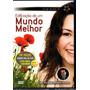 Dvd Divaldo Pereira Franco Edificação De Um Mundo Melhor