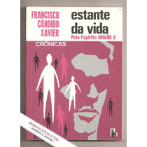 Estante Da Vida - Francisco Cândido Xavier