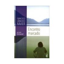 Encontro Marcado (novo Projeto) - Francisco Cândido Xavier,