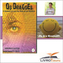 Livro Os Dragões - Maria Modesto Cravo / Vanderley Oliveira