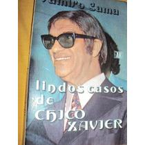 Lindos Casos De Chico Xavier (sebo Amigo)