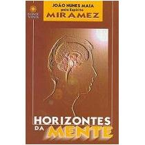 Livro: Horizontes Da Mente - Miramez / João Nunes Maia