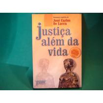 Cx1a 45/ Religião Livro Crença Justiça Além Da Vida 187 Pgs