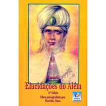 Livro: Elucidações Do Além - Ramatís / Noberto Peixoto