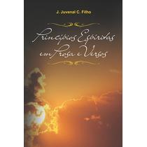 Livro Princípios Espíritas Em Prosa E Versos Lit Espirita