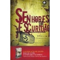 Livro: Senhores Da Escuridão - Robson Pinheiro