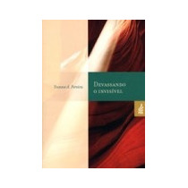 Devassando O Invisível - Reedição - Yvonne Amaral Pereira
