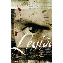 Livro- Legião -robson Pinheiro -vol.1 Trilogia -frete Gratis