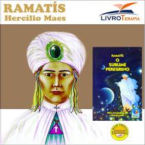 Livro Espirita - Sublime Peregrino - Ramatís - Hercílio Maes