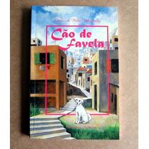 Cão De Favela - Carlos De Brito Imbassahy