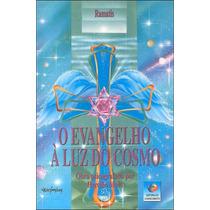 Livro: O Evangelho A Luz Do Cosmo - Ramatís / Hercilio Maes